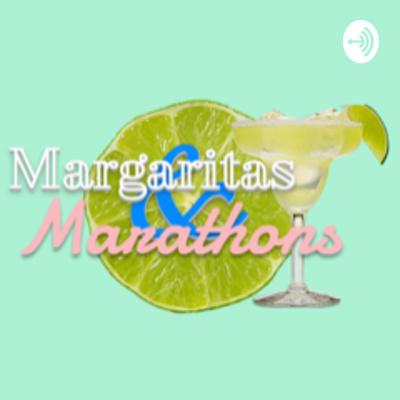 Margaritas & Marathons