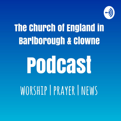 The Church Of England In Barlborough & Clowne