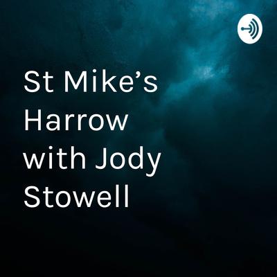 St Mike's Harrow          with Jody Stowell