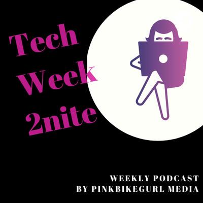 Tech Week 2nite