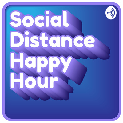 Social Distance Happy Hour