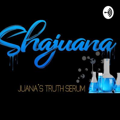 Juana's Truth Serum