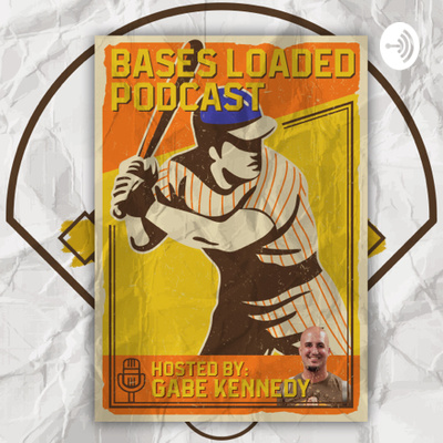 Bases Loaded Podcast