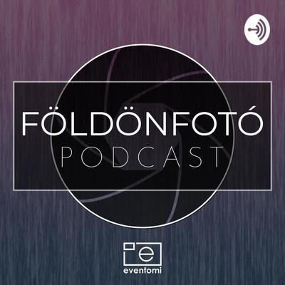 Földönfotó Podcast