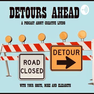 Detours Ahead