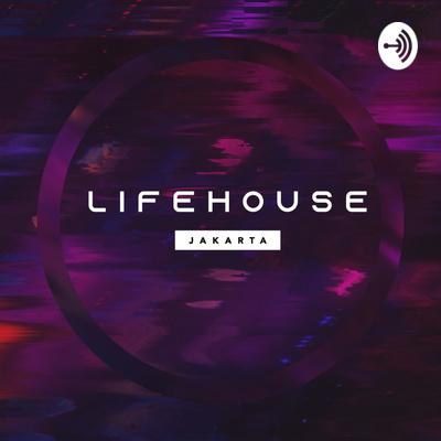 Lifehouse Jakarta