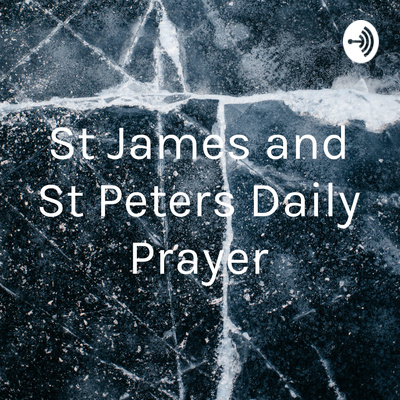 St James and St Peters Daily Prayer