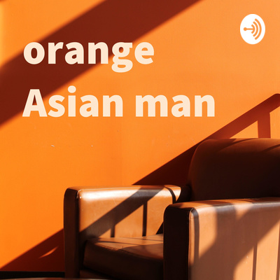 orange Asian man