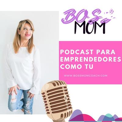 BOSSMOM, Estrategias de marketing y redes sociales. Entrepreneur, mkt online