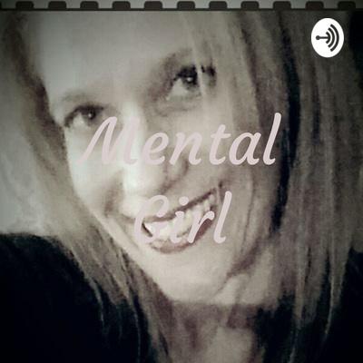 Mental Girl