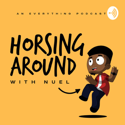HORSING AROUND WITH NUEL.