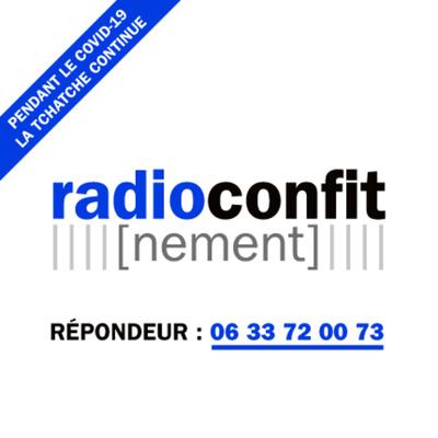Samatan Radio Confit(nement)