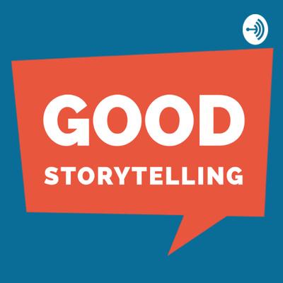 Good Storytelling