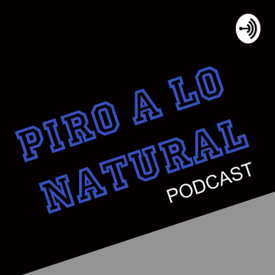 PIRO A LO NATURAL