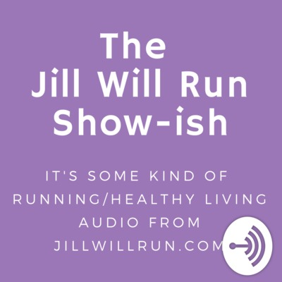 The Jill Will Run Show-ish