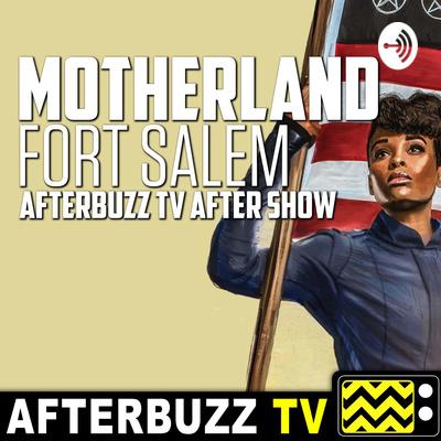 Motherland: Fort Salem After Show Podcast