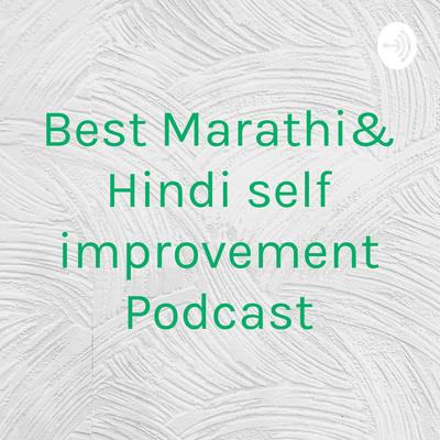 Best Marathi And Hindi Self improvement Podcast