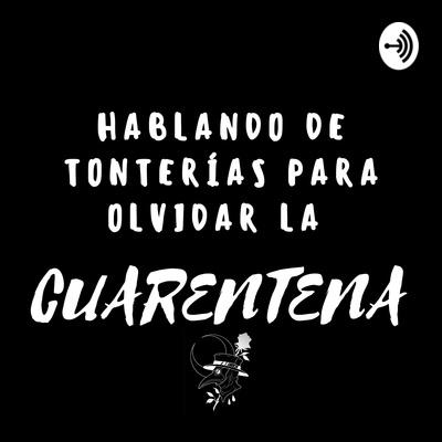 Hablando Sobre Tonterías Para Olvidar La cuarentena.