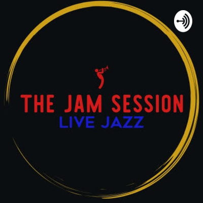 The Jam Session Radio Hour