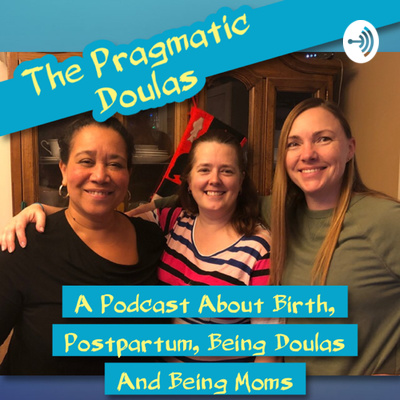 The Pragmatic Doulas