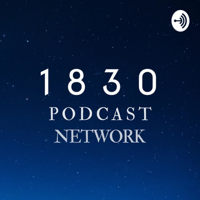 1830 Podcast Network