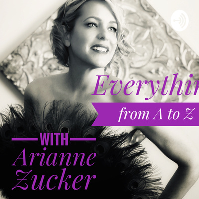 Everything From A to Z with Arianne Zucker