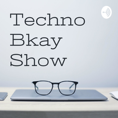 Techno Bkay Show