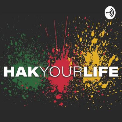 HAK Your Life