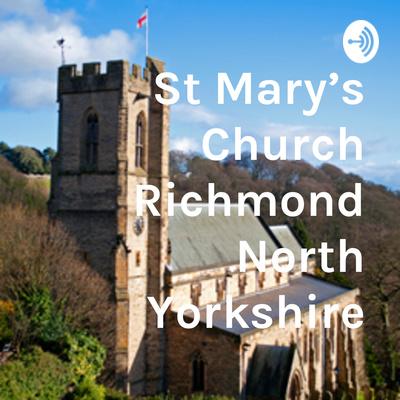 St Mary's Church Richmond North Yorkshire