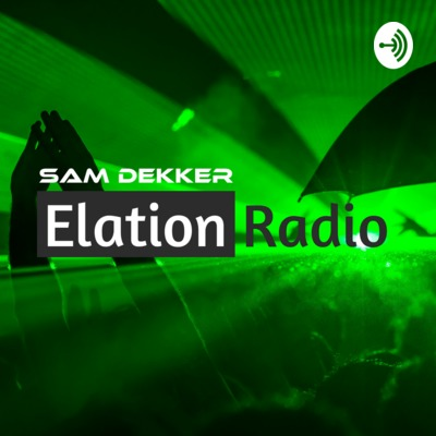 Elation Radio | Sam Dekker