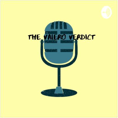 The Valero Verdict