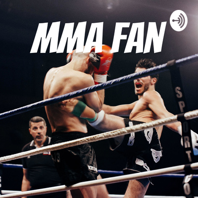 UFP- Ultimate Fighting Podcast