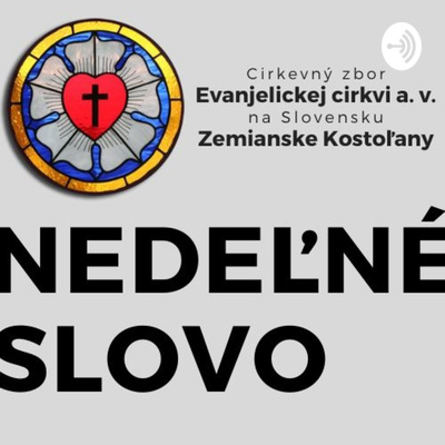 Nedeľné slovo - ECAV Zemianske Kostoľany