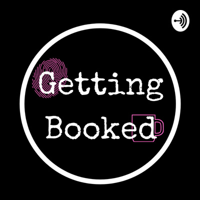 Getting Booked Podcast