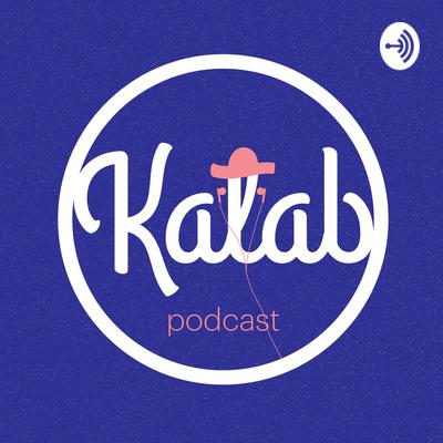 Kalab podcast