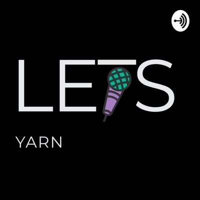 Let's Yarn