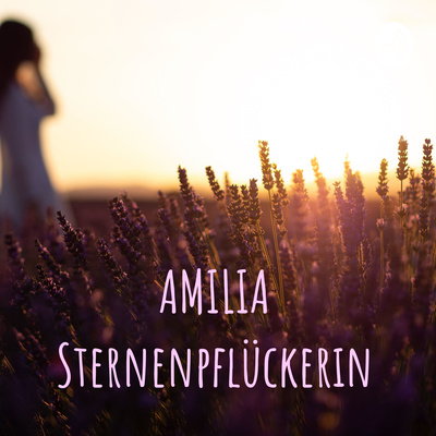 AMILIA Sternenpflückerin