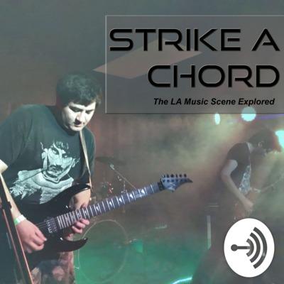 Strike A Chord A Podcast On Anchor