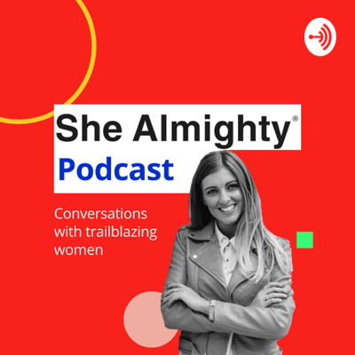 The She Almighty Podcast