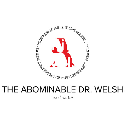 The Abominable Dr Welsh's Horror Podcast