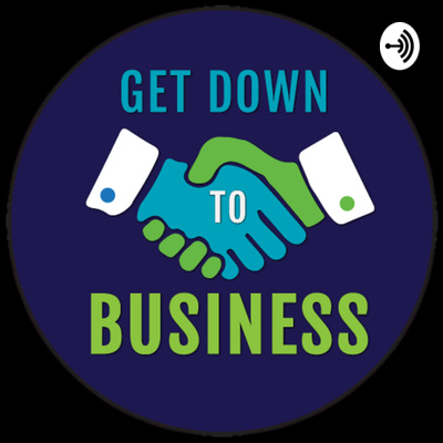 Get Down To Business with Shalom Klein