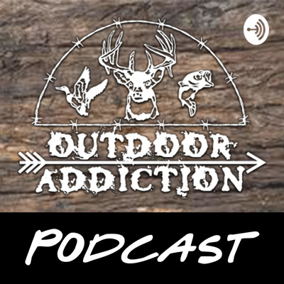 Outdoor Addiction Podcast