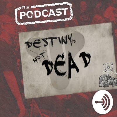 Destiny's Not Dead