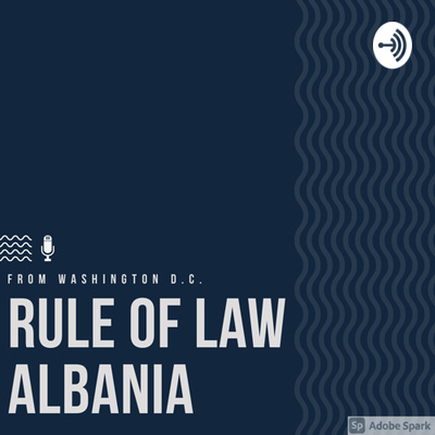 Rule of Law Albania with Albi Çela
