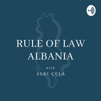Rule of Law Albania with Albi Çela