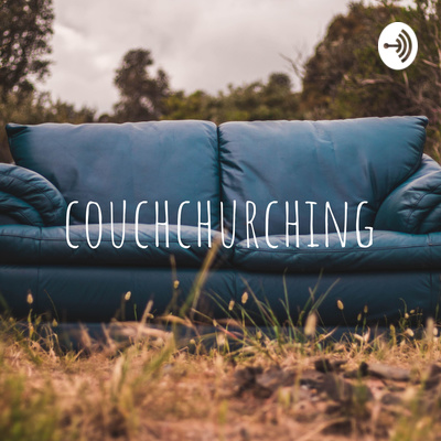 couchchurching
