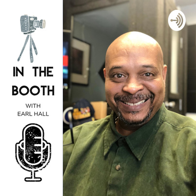 In The Booth With Earl Hall