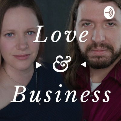 Love And Business