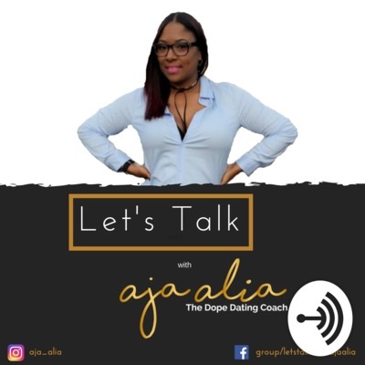 Let's Talk with Aja Alia