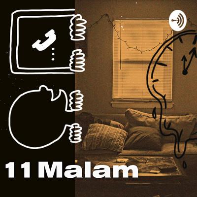 11 Malam